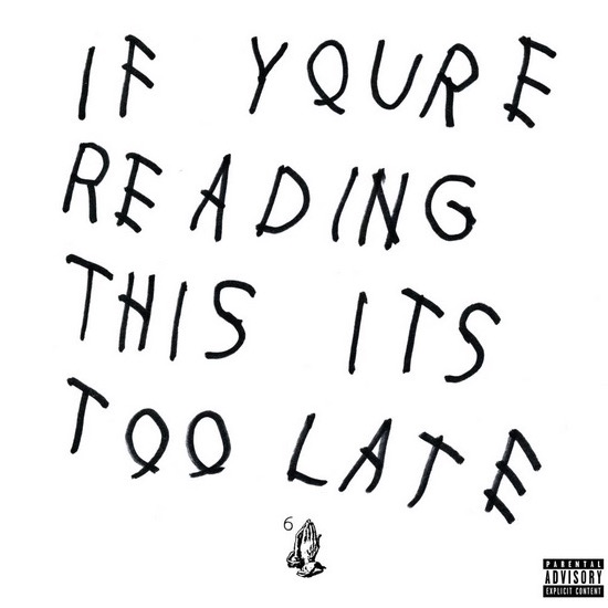 drake-if-youre-reading-this-its-too-late-album-2015