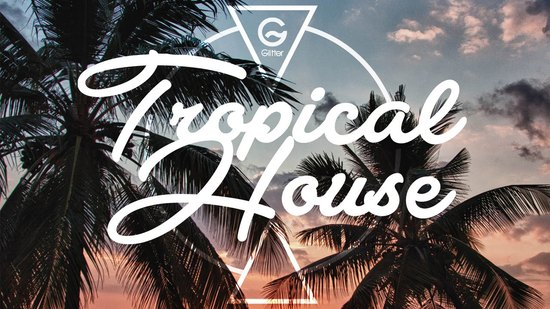 tropicalhouse